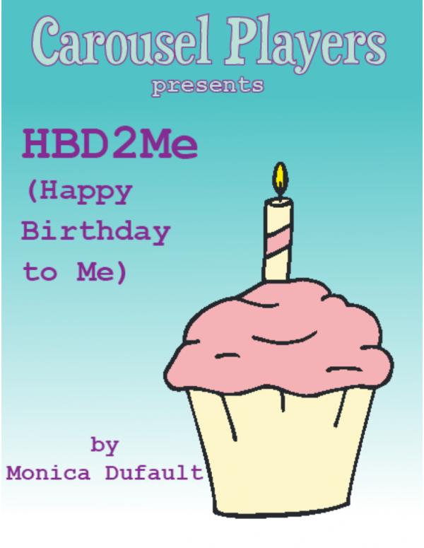 HBD2Me (Happy Birthday to Me)